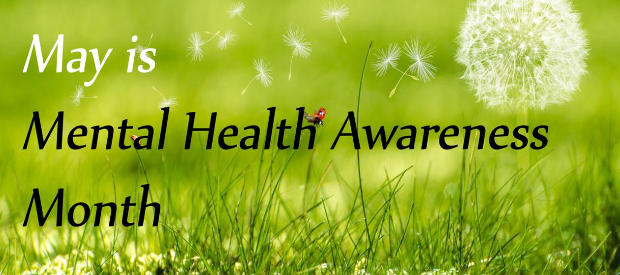 May Mental Health Awareness Month